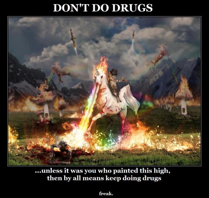 dont do drugs - unless it was you who painted this.jpg