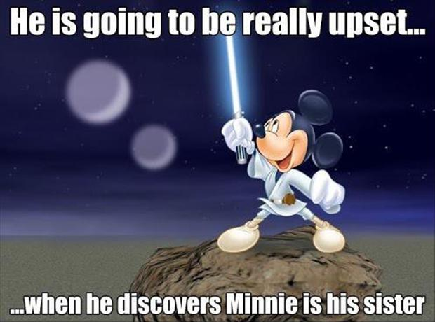 he is going to be really upset when he discoverrs Minnie is his sister he is going to be really upset when he discoverrs Minnie is his sister star wars Humor disney