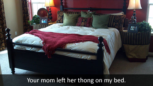 your mom left her thong on my bed your mom left her thong on my bed