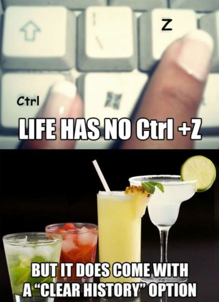 life has no ctrl-z, but it does come with a clear history option.jpg
