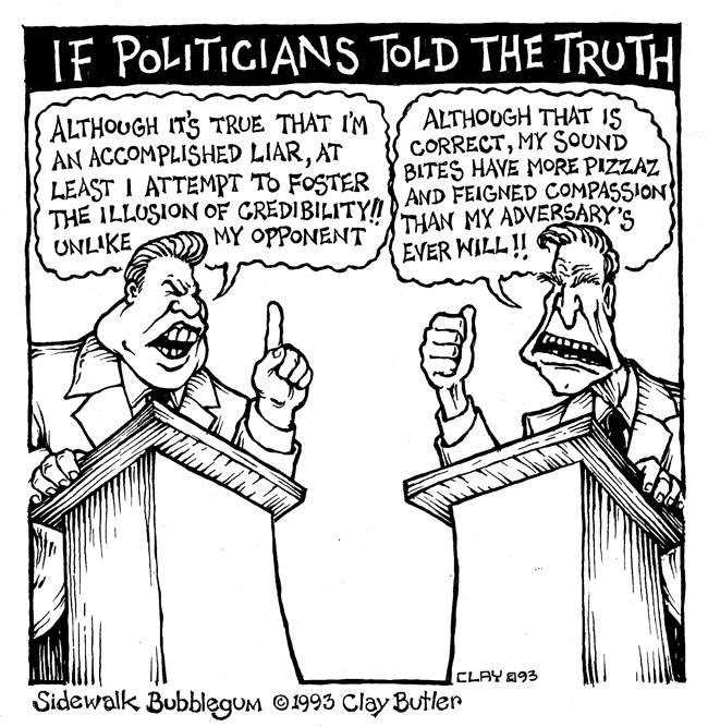 If politicians told the truth.jpg