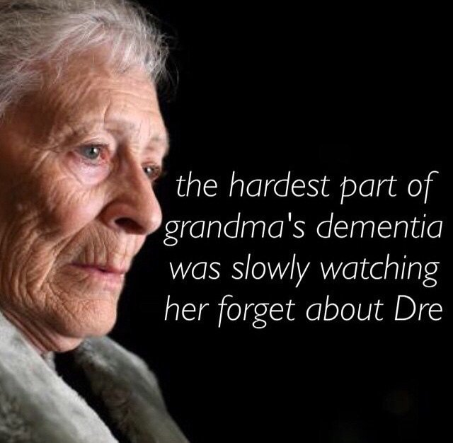the hardest part of grandma's dementia.jpg