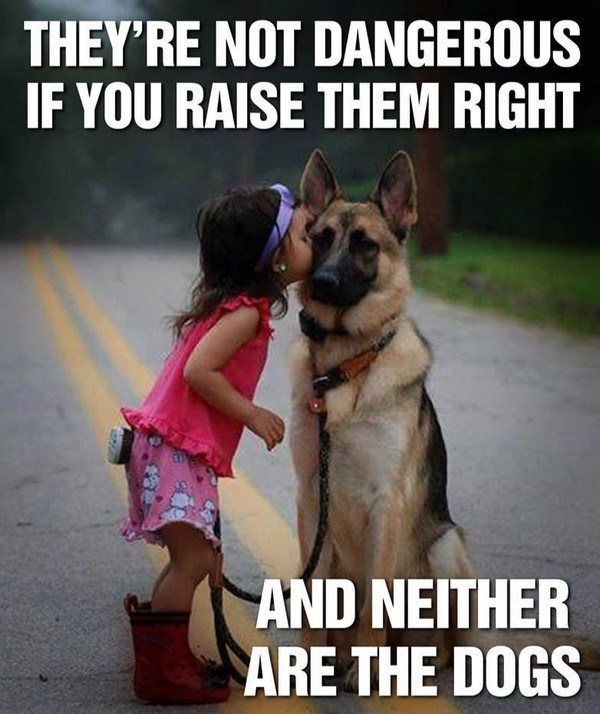 they're not dangerous if you raise them right.jpg