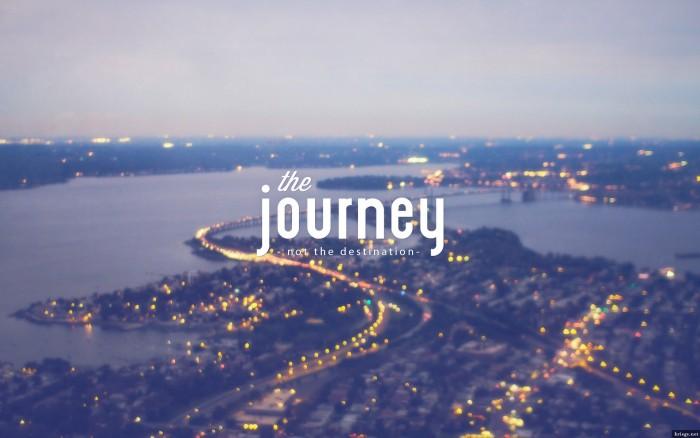 the journey - not the destination.jpg