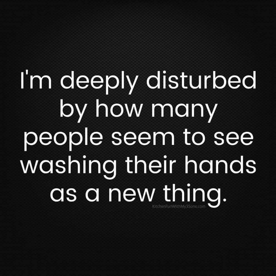 Deeply Disturbed by Washing Hands