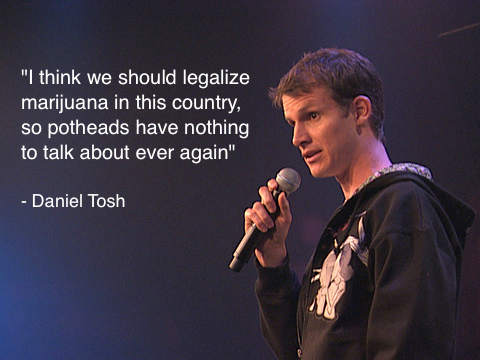 hf Tosh on marijuana