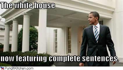political-pictures-barack-obama-white-house-complete-sentences.jpg (17 KB)