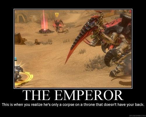 poster33917900 500x400 The Emperor Warhammer 40k Humor Gaming